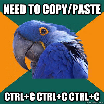 Need to copy/paste ctrl+C ctrl+c ctrl+c - Need to copy/paste ctrl+C ctrl+c ctrl+c  Paranoid Parrot
