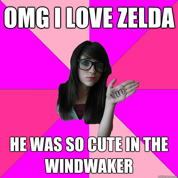 OMG I LOVE ZELDA He was so Cute in the windwaker - OMG I LOVE ZELDA He was so Cute in the windwaker  Idiot Nerd Girl
