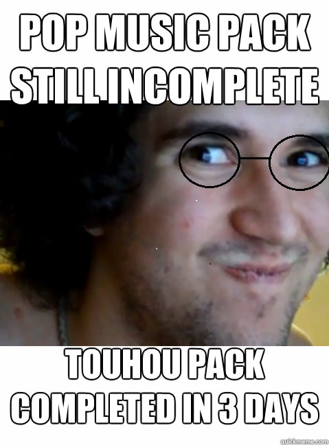 pop music pack still incomplete touhou pack completed in 3 days