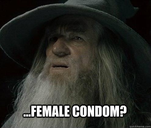 ...Female condom?