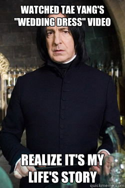 Wedding Dress Snape Memes