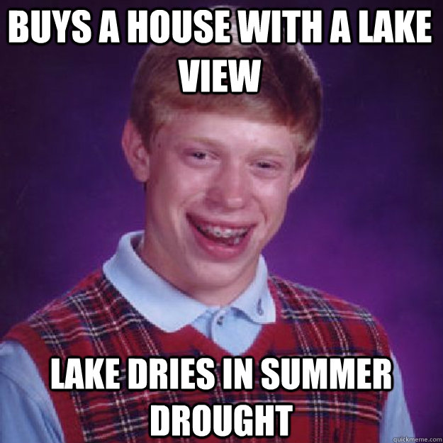 Buys a house with a lake view lake dries in summer drought
