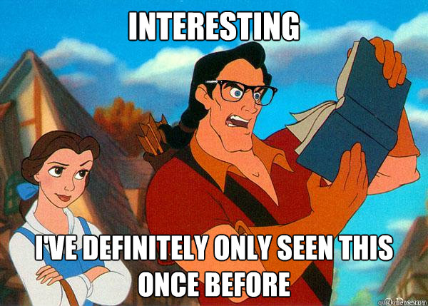 interesting I've definitely only seen this once before  Hipster Gaston
