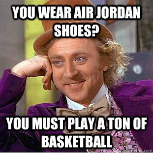 6a7593769812e202e1fab5ec4fc56f4b39d8025caebfb7e3d6b914e367111d0a you wear air jordan shoes? you must play a ton of basketball