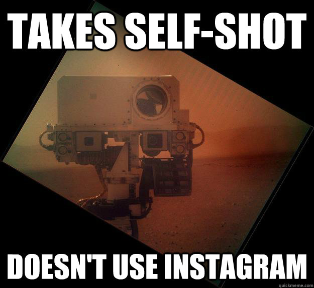 Takes self-shot doesn't use instagram - Takes self-shot doesn't use instagram  Good Guy Curiosty