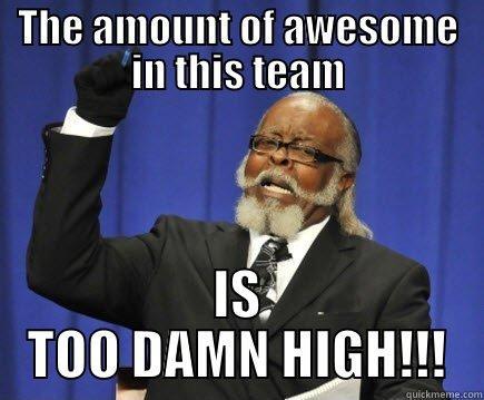 Awesome team - quickmeme