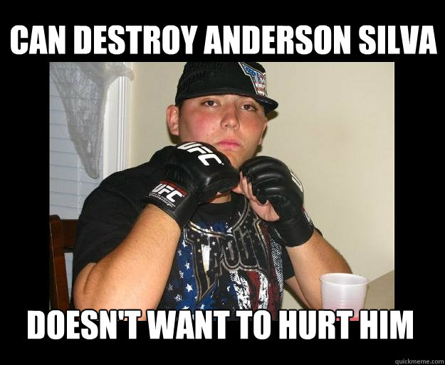 6ade720f39585334a47009161cece1082d7fd39edc18734d9ac6728c7afa68eb can destroy anderson silva doesn't want to hurt him tapout kid