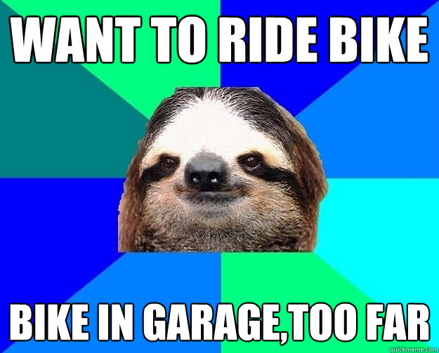 want to ride bike bike in garage,too far