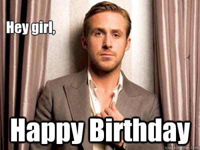 gosling Happy ryan birthday meme
