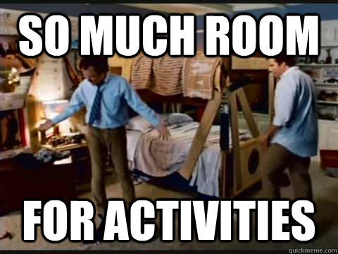 SO MUCH ROOM FOR ACTIVITIES - SO MUCH ROOM FOR ACTIVITIES  step brothers