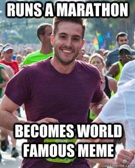 Runs a marathon becomes world famous meme - Runs a marathon becomes world famous meme  Ridiculously photogenic guy