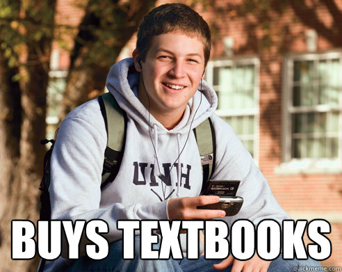 buys textbooks -  buys textbooks  College Freshman