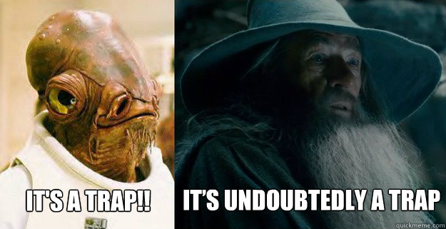 IT's A TRAP!! IT'S UNDOUBTEDLY A TRAP - IT's A TRAP!! IT'S UNDOUBTEDLY A TRAP  Misc
