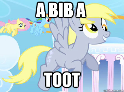 a bib a toot  Derpy hooves