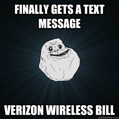 Finally gets a text message Verizon Wireless Bill