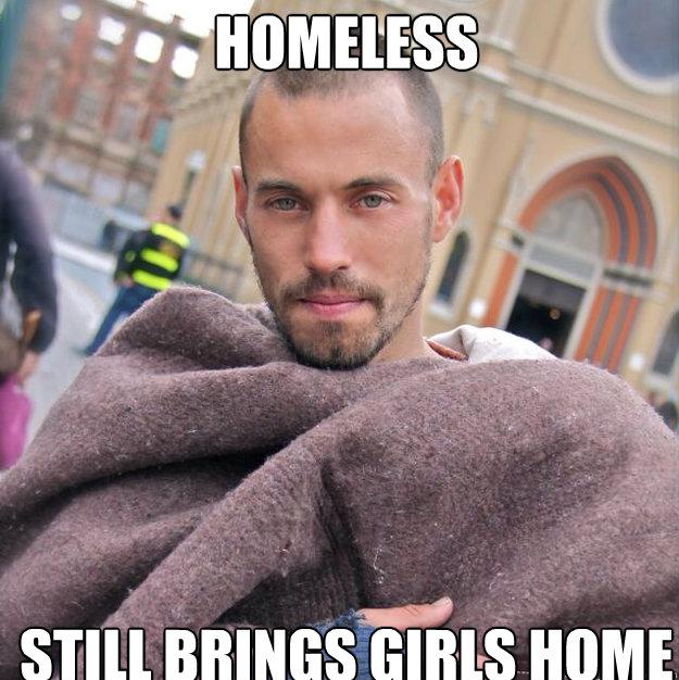homeless still brings girls home