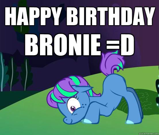 Happy Birthday Bronie D