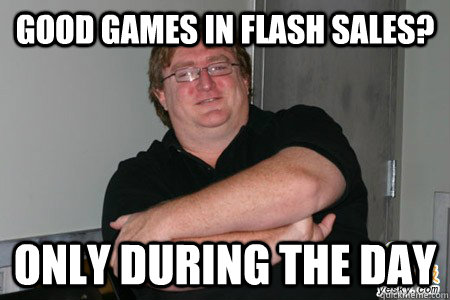 Good Games in flash sales? Only during the day