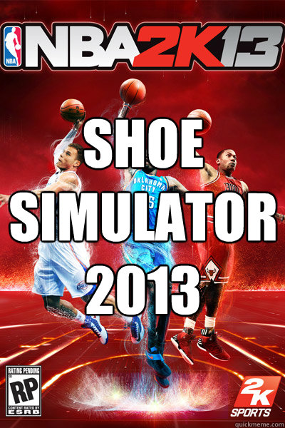 SHOE SIMULATOR 2013 - SHOE SIMULATOR 2013  SHOE SIMULATR
