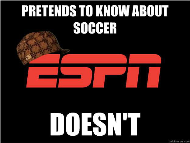 Pretends to Know about soccer  Doesn't  - Pretends to Know about soccer  Doesn't   Misc
