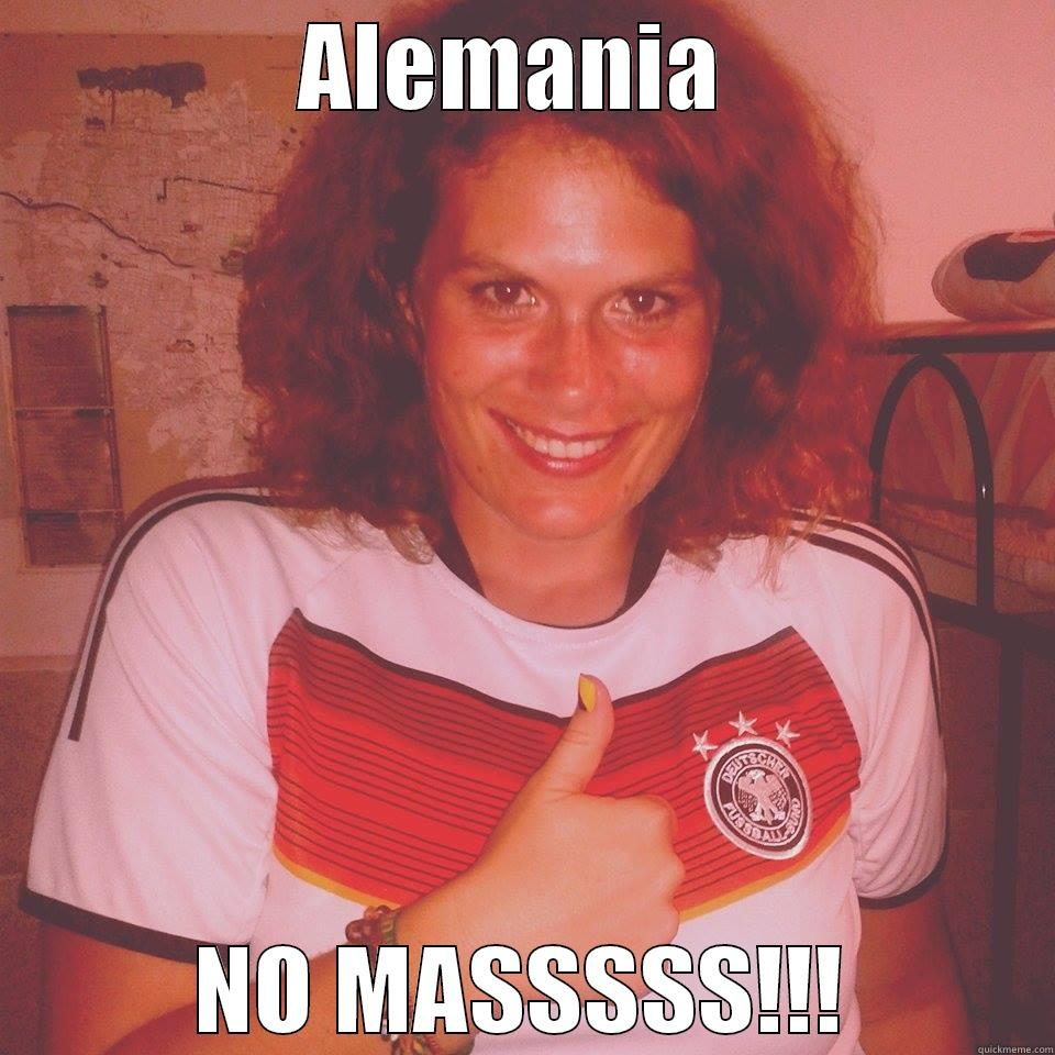 ALEMANIA  NO MASSSSS!!! Misc