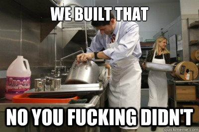 We Built That No you fucking didn't - We Built That No you fucking didn't  Cooking with Paul Ryan