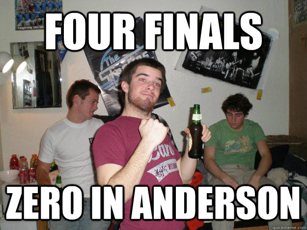 four finals zero in anderson