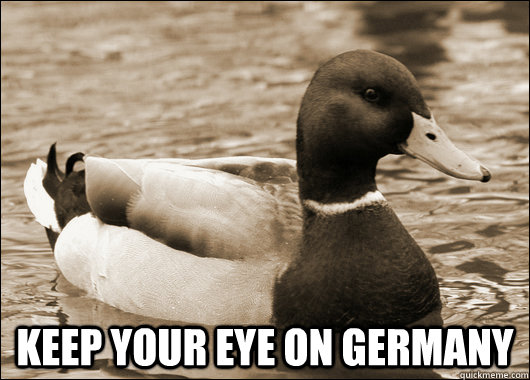 Keep your eye on germany