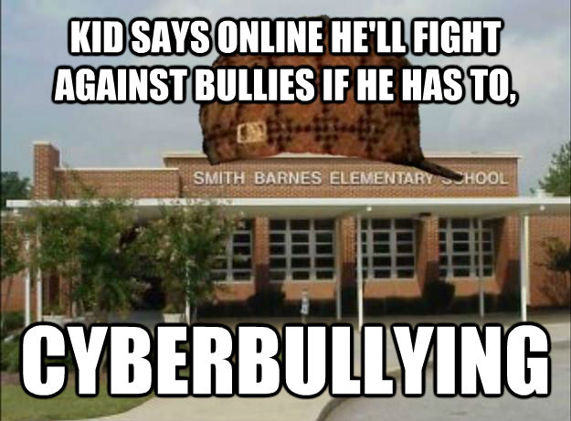 KID SAYS ONLINE HE'LL FIGHT AGAINST BULLIES IF HE HAS TO, CYBERBULLYING