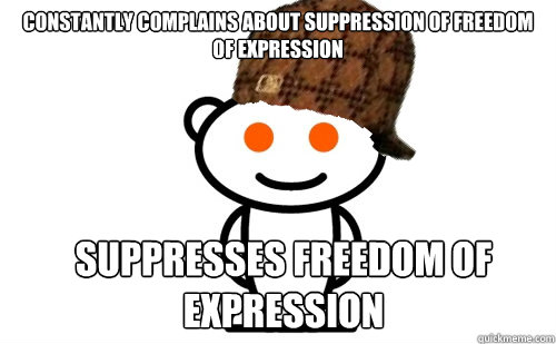 constantly complains about suppression of freedom of expression suppresses freedom of expression - constantly complains about suppression of freedom of expression suppresses freedom of expression  Misc