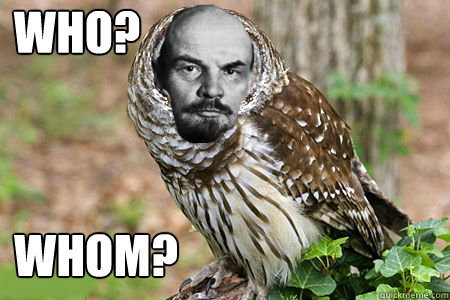 Who? Whom? - Who? Whom?  Lenin Owl