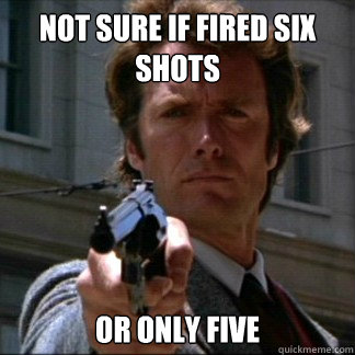 Not sure if fired six shots  or only five - Not sure if fired six shots  or only five  Misc