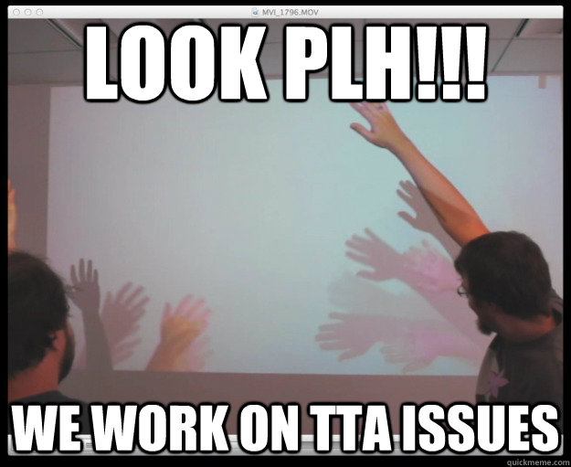 Look Plh!!! We work on TTA issues - Look Plh!!! We work on TTA issues  CSS TTA