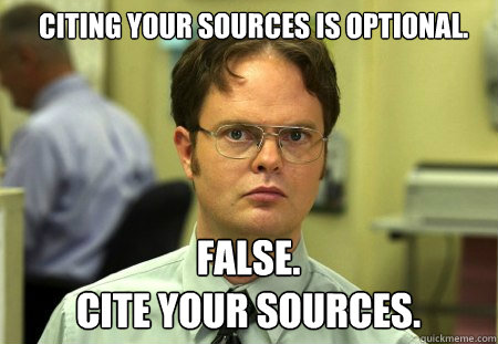 Citing Your Sources Is Optional False Cite Your Sources Schrute