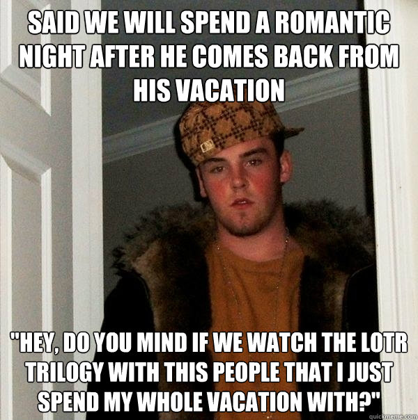 said we will spend a romantic night after he comes back from his vacation