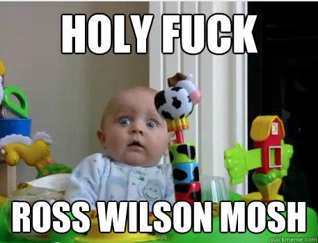 Holy Fuck Ross wilson mosh