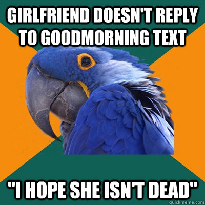 Girlfriend doesn't reply to goodmorning text