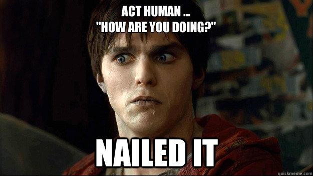Act Human ...