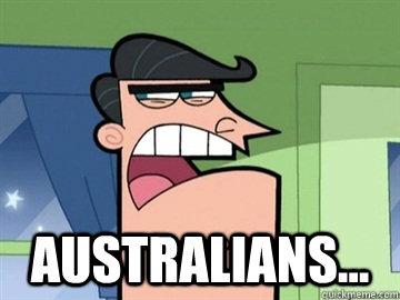 Australians...