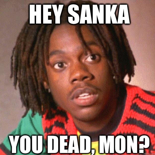 Hey Sanka You Dead Mon Cool Runnings Quickmeme