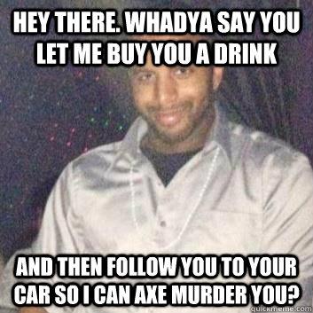 Dating site axe murderer tours 8