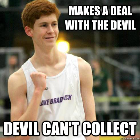 Makes a deal with the devil Devil can't collect - Makes a deal with the devil Devil can't collect  Success Ginger