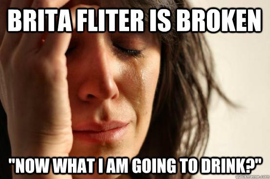 Brita fliter is broken