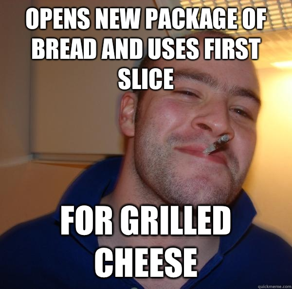 Opens new package of bread and uses first slice For grilled cheese - Opens new package of bread and uses first slice For grilled cheese  Misc