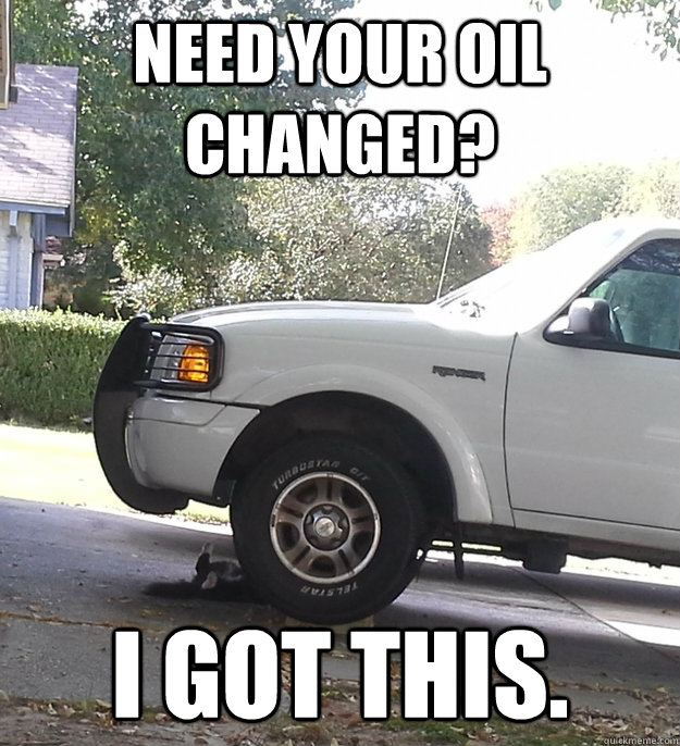 Need your oil changed? I got this. - Need your oil changed? I got this.  Mechanic Cat