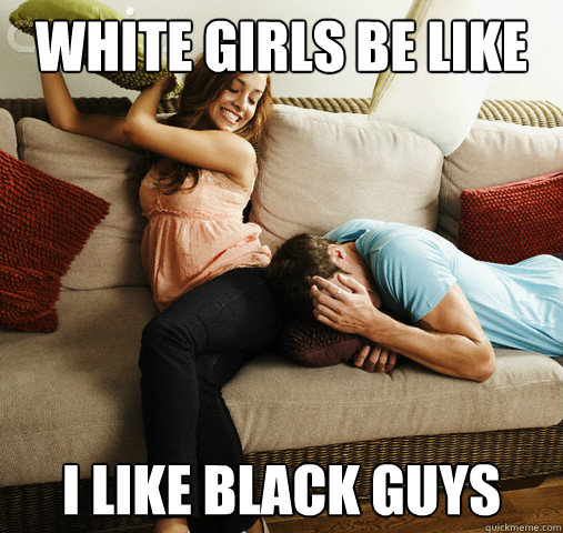 black girls that like white men