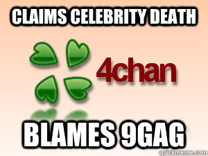 claims celebrity death blames 9gag