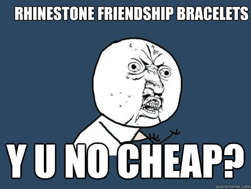 Friendship Bracelet Memes Friendship Bracelets y u