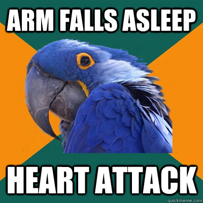 Arm falls asleep heart attack - Arm falls asleep heart attack  Paranoid Parrot