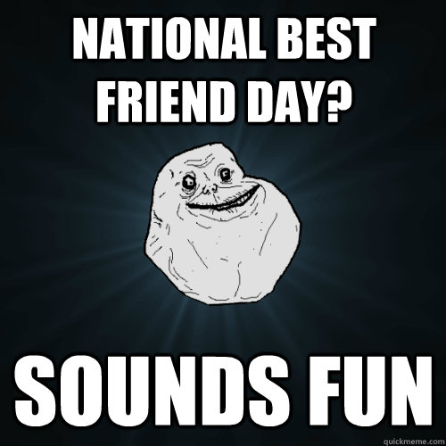 best forever alone